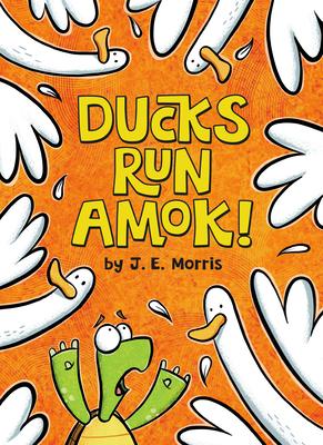 Cover for Ducks Run Amok!