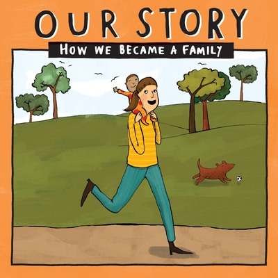 Our Story - How We Became a Family (35): Solo mum families who used sperm donation (not in a clinic) - single baby Cover Image