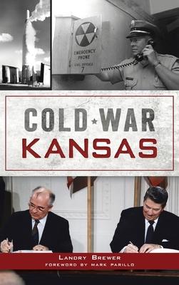 Cold War Kansas Cover Image