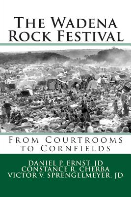 The Wadena Rock Festival: From Courtrooms to Cornfields Cover Image