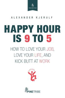 Happy Hour Is 9 to 5 Cover Image