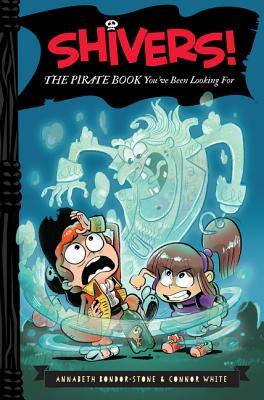 Shivers!: The Pirate Book You've Been Looking For Cover Image