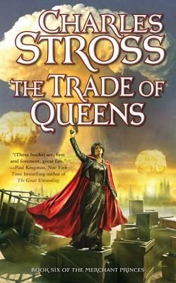 The Trade of Queens: Book Six of the Merchant Princes Cover Image