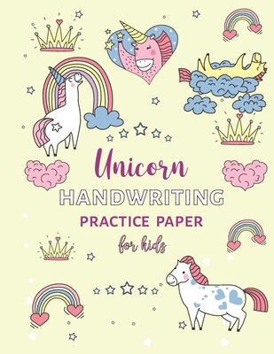 Unicorn Handwriting Practice Paper For Kids: Letter Tracing Books for Kids, Unicorn Handwriting Practice, Letter Tracing Book for Preschoolers, Handwr Cover Image