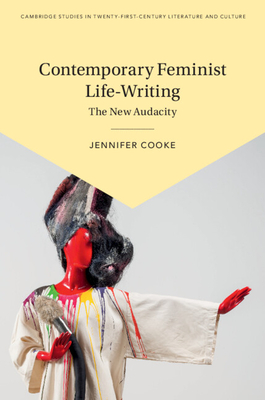 Contemporary Feminist Life-Writing: The New Audacity Cover Image