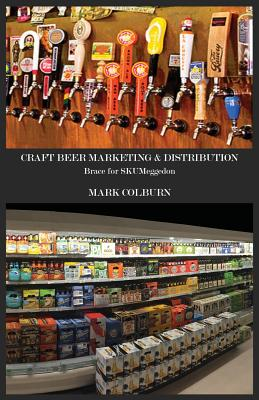 Craft Beer Marketing & Distribution: Brace for Skumeggedon Cover Image