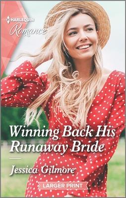 Winning Back His Runaway Bride Cover Image