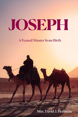 Joseph: A Feared Master from Birth Cover Image