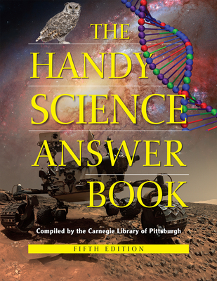 The Handy Science Answer Book (Handy Answer Books) Cover Image