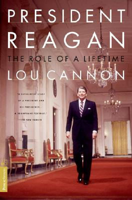 President Reagan the Role of a Lifetime Cover Image