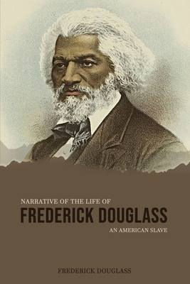 Narrative of the Life of Frederick Douglass, an American Slave Cover Image