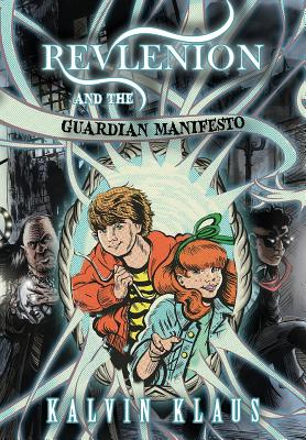 Revlenion and the Guardian Manifesto Cover Image