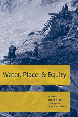Water, Place, and Equity (American and Comparative Environmental Policy) Cover Image