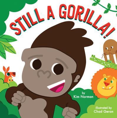 Cover for Still a Gorilla!