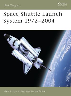 Space Shuttle Launch System 1972-2004 Cover