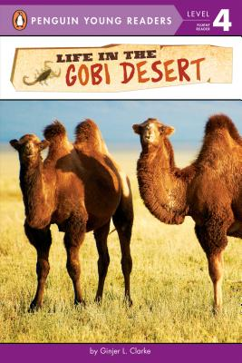 Life in the Gobi Desert (Penguin Young Readers, Level 4) Cover Image