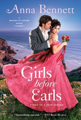 Girls Before Earls: A Rogues to Lovers Novel Cover Image