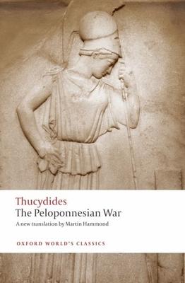 The Peloponnesian War (Oxford World's Classics) Cover Image