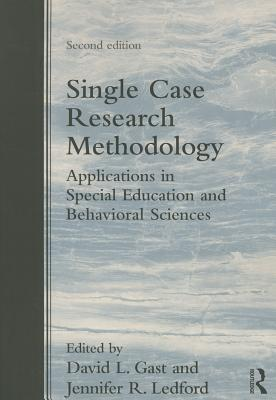 Single Case Research Methodology: Applications in Special Education and Behavioral Sciences Cover Image