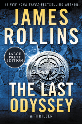 The Last Odyssey: A Thriller (Sigma Force Novels #15) Cover Image