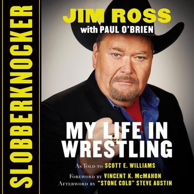Slobberknocker Lib/E: My Life in Wrestling Cover Image