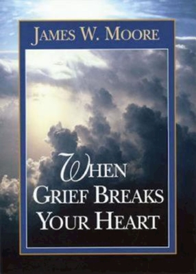 When Grief Breaks Your Heart Cover Image
