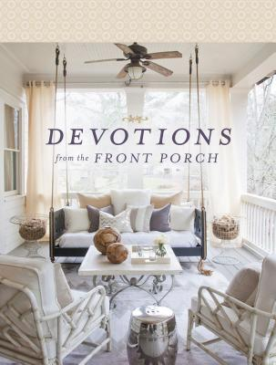 Devotions from the Front Porch (Devotions from . . .) Cover Image