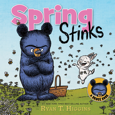 Spring Stinks: A Little Bruce Book (Mother Bruce Series) Cover Image