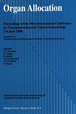 Organ Allocation: Proceedings of the 30th Conference on Transplantation and Clinical Immunology, 2-4 June, 1998 Cover Image
