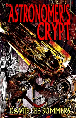 Cover for The Astronomer's Crypt