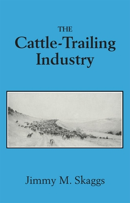 The Cattle-Trailing Industry Cover Image