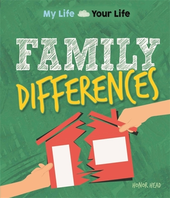 My Life, Your Life: Family Differences Cover Image
