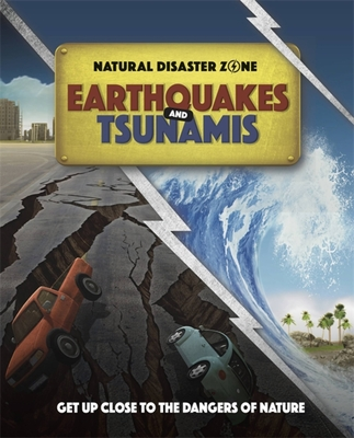 Natural Disaster Zone: Earthquakes and Tsunamis Cover Image