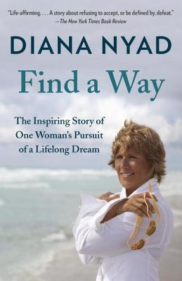Find a Way: The Inspiring Story of One Woman's Pursuit of a Lifelong Dream Cover Image