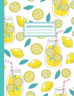 Composition Notebook: Lemonade Lemons Pattern Composition Book For Students College Ruled Cover Image
