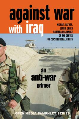 Against War with Iraq: An Anti-War Primer Cover Image