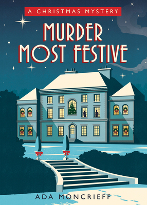Murder Most Festive: A Cozy Christmas Mystery Cover Image
