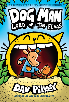 Dog Man: Lord of the Fleas: From the Creator of Captain Underpants (Dog Man #5) Cover Image