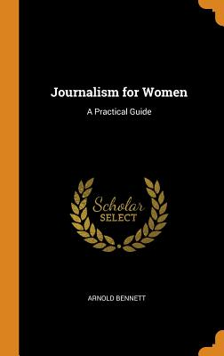 Journalism for Women: A Practical Guide Cover Image