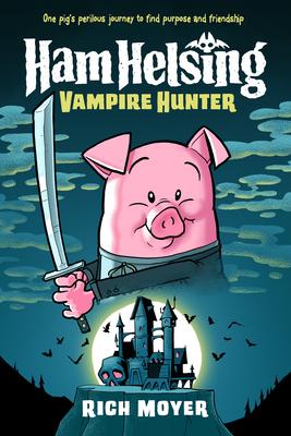 Ham Helsing #1: Vampire Hunter Cover Image