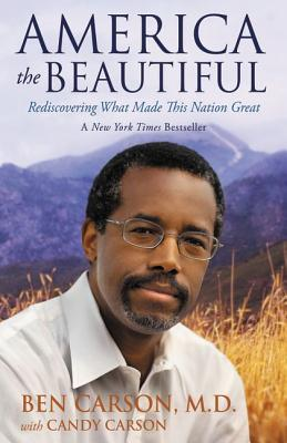 America the Beautiful: Rediscovering What Made This Nation Great Cover Image