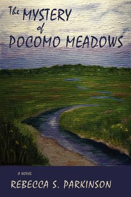 The Mystery of Pocomo Meadows Cover Image