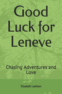 Good Luck for Leneve: Chasing Adventures and Love Cover Image