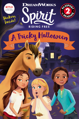 Spirit Riding Free: A Tricky Halloween (Passport to Reading Level 2) Cover Image