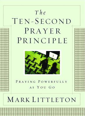 The Ten-Second Prayer Principle Cover