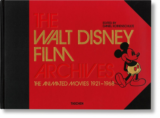 The Walt Disney Film Archives. the Animated Movies 1921-1968 Cover Image