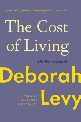 The Cost of Living: A Working Autobiography Cover Image