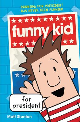 Funny Kid for President Cover Image