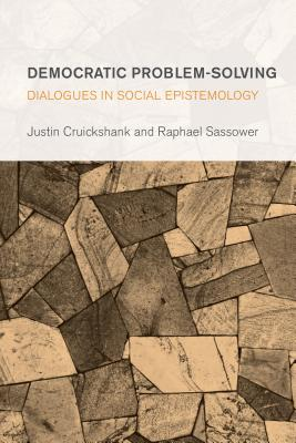 Democratic Problem-Solving: Dialogues in Social Epistemology (Collective Studies in Knowledge and Society) Cover Image