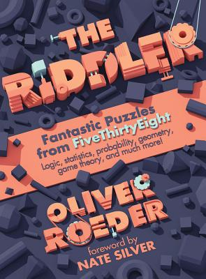 The Riddler: Fantastic Puzzles from FiveThirtyEight Cover Image